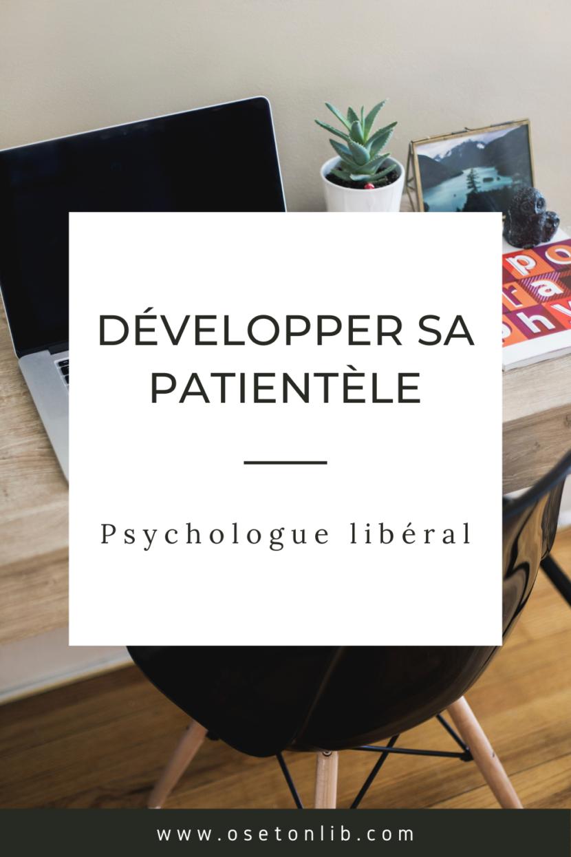 comment développer sa patientèle en libéral psychologue